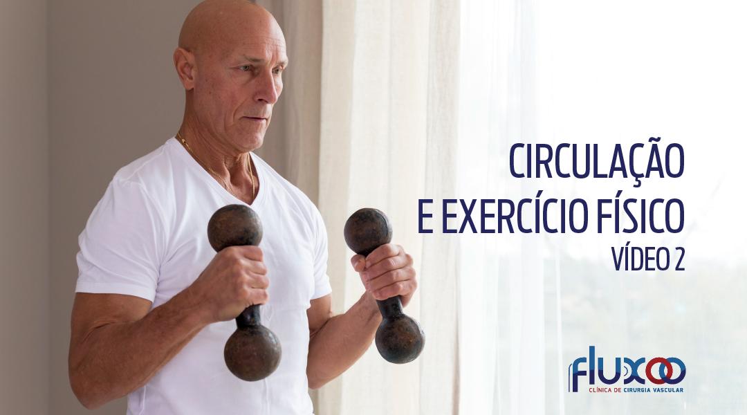 Circulação e exercício físico – Vídeo 2
