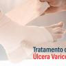 Tratamento de úlcera varicosa - Fluxo Cirurgia Vascular